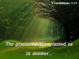 2 Corinthians 1 11 The gracious favor granted PowerPoint Church Sermon