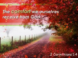 2 Corinthians 1 4 The Comfort We Ourselves Receive From Powerpoint Church Sermon