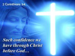 2 Corinthians 3 4 We have through Christ PowerPoint Church Sermon