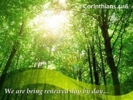 2_corinthians_4_16_we_are_being_renewed_day_powerpoint_church_sermon_Slide01