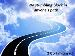 2 Corinthians 6 3 No Stumbling Block Powerpoint Church Sermon
