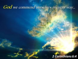 2 Corinthians 6 4 God We Commend Ourselves Powerpoint Church Sermon