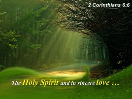 2 Corinthians 6 6 The Holy Spirit And In Sincere Powerpoint Church Sermon