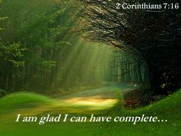 2 Corinthians 7 16 I Am Glad I Can Have Powerpoint Church Sermon