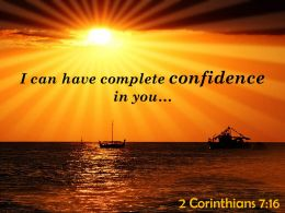 2 Corinthians 7 16 I Can Have Complete Confidence Powerpoint Church Sermon