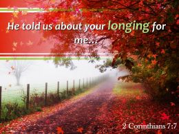 2_corinthians_7_7_he_told_us_about_your_longing_powerpoint_church_sermon_Slide01