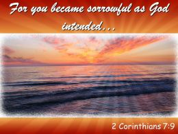 2 Corinthians 7 9 You Became Sorrowful Powerpoint Church Sermon