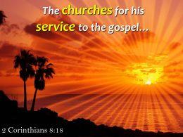 2 Corinthians 8 18 The Churches For His Service Powerpoint Church Sermon