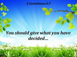2 Corinthians 9 7 You should give what PowerPoint Church Sermon