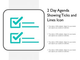 2 Day Agenda Showing Ticks And Lines Icon