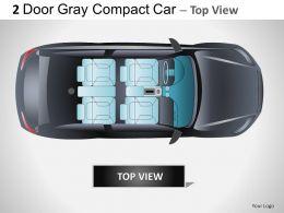 2 Door Gray Compact Car Top View Powerpoint Presentation Slides