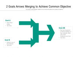 2 Goals Arrows Merging To Achieve Common Objective