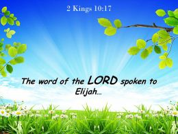 2 Kings 10 17 The word of the LORD spoken PowerPoint Church Sermon
