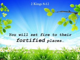 2 Kings 8 12 You Will Set Fire To Their Powerpoint Church Sermon