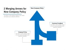 2 Merging Arrows For New Company Policy