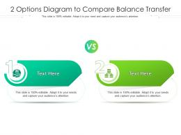 2 Options Diagram To Compare Balance Transfer Infographic Template