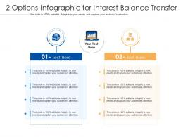 2 Options For Interest Balance Transfer Infographic Template