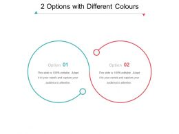 2 Options With Different Colours