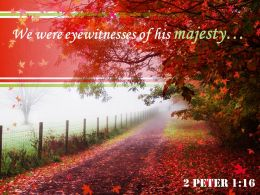 2 Peter 1 16 We Were Eyewitnesses Of His Majesty Powerpoint Church Sermon