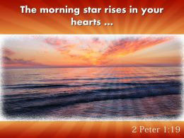 2 Peter 1 19 The Morning Star Rises Powerpoint Church Sermon