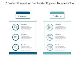 2 Product Comparison Graphics For Keyword Popularity Tool Infographic Template
