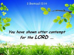2 Samuel 12 14 You Have Shown Utter Contempt Powerpoint Church Sermon