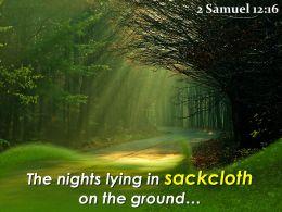 2 Samuel 12 16 The Nights Lying In Sackcloth Powerpoint Church Sermon