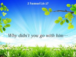 2 Samuel 16 17 Why Didnt You Powerpoint Church Sermon
