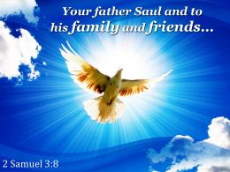 2 Samuel 3 8 Your Father Saul And To His Powerpoint Church Sermon