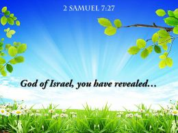 2 Samuel 7 27 God Of Israel You Have Revealed Powerpoint Church Sermon