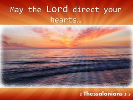 2 Thessalonians 3 5 May The Lord Direct Your Hearts Powerpoint Church Sermon