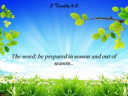 2 Timothy 4 2 The Word Be Prepared Powerpoint Church Sermon