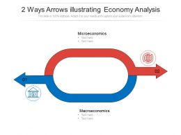 2 Ways Arrows Illustrating Economy Analysis