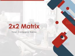 2x2 Matrix Growth Business Innovation Evaluation Process Improvement Analysis Organization