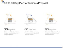 30 60 90 Day Plan For Business Proposal Ppt Powerpoint Presentation Layouts