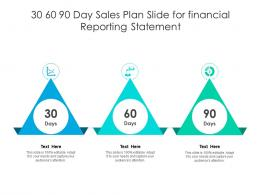 30 60 90 Day Sales Plan Slide For Financial Reporting Statement Infographic Template
