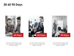 30 60 90 Days Communication F819 Ppt Powerpoint Presentation Pictures Files
