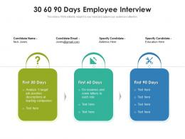 30 60 90 Days Employee Interview