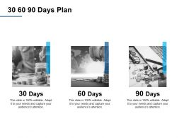 30 60 90 Days Plan A376 Ppt Powerpoint Presentation Ideas
