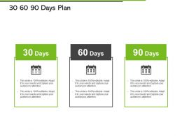 30 60 90 Days Plan Calendar Ppt Powerpoint Presentation Diagram Ppt