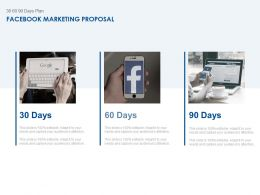 30 60 90 Days Plan Facebook Marketing Proposal Ppt Powerpoint Icon