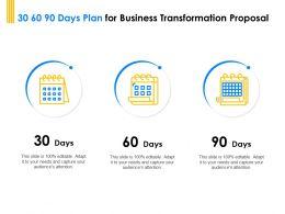 30 60 90 Days Plan For Business Transformation Proposal Ppt Slides