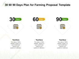 30 60 90 Days Plan For Farming Proposal Template Ppt Powerpoint Graphics