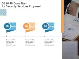 30 60 90 Days Plan For Security Services Proposal Ppt Powerpoint Presentation Inspiration Picture