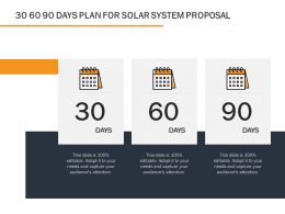 30 60 90 Days Plan For Solar System Proposal Ppt Powerpoint Presentation Layouts Icons