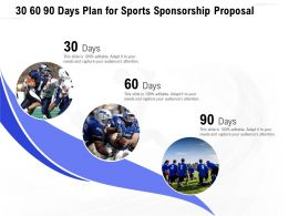 30 60 90 Days Plan For Sports Sponsorship Proposal Ppt Powerpoint Presentation Icon