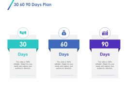 30 60 90 Days Plan L1332 Ppt Powerpoint Presentation Professional