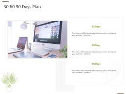 30 60 90 Days Plan Management L1067 Ppt Powerpoint Presentation Slides