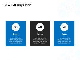 30 60 90 Days Plan Management L825 Ppt Powerpoint Presentation Show