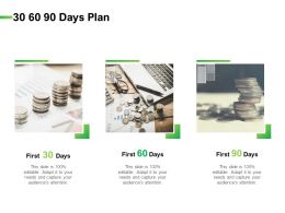 30 60 90 Days Plan Management L835 Ppt Powerpoint Microsoft